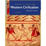 Western Civilization: Volume A: To 1500, 8th Edition