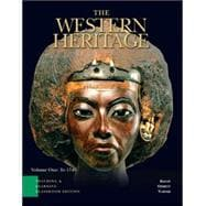Western Heritage, The: Teaching and Learning Classroom Edition, Volume 1 (Chapters 1-14)