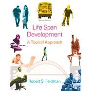 Life Span Development A Topical Approach