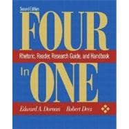 Four-in-One : Rhetoric, Reader, Research Guide, and Handbook
