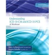 Understanding ICD-10-CM and ICD-10-PCS A Worktext (with Cengage EncoderPro.com Demo Printed Access Card and Premium Web Site, 2 terms (12 months) Printed Access Card)