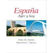 Espana : Ayer y Hoy