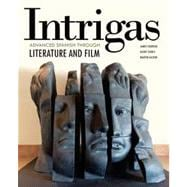 Intrigas: Advanced Spanish Through Literature and Film