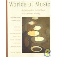Worlds of Music An Introduction to the Music of the World�s Peoples