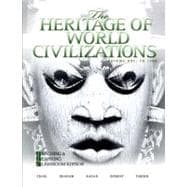 Heritage of World Civilizations, The: Teaching and Learning Classroom Edition, Volume 1