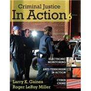 Cengage Advantage Books: Criminal Justice in Action