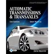 Classroom Manual for Today's Technician Automatic Transmissions and Transaxels