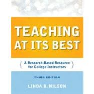 Teaching at Its Best: A Research-Based Resource for College Instructors, 3rd Edition