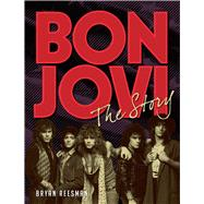 Bon Jovi at 33 A Complete Illustrated History
