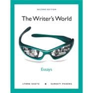 The Writer's World Essays (with MyWritingLab with Pearson eText Student Access Code Card)