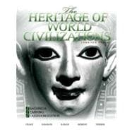 Heritage of World Civilizations, The: Teaching and Learning Classroom Edition, Combined Volume