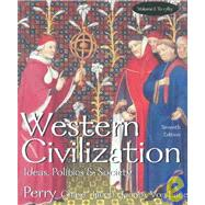 Western Civilization : Ideas Politics and Society