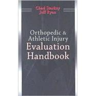 Orthopedic & Athletic Injury Evaluation Handbook