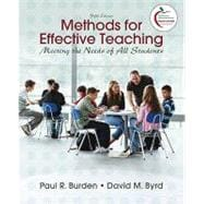 Methods for Effective Teaching : Meeting the Needs of All Students (with MyEducationLab)