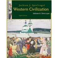 Western Civilization: Volume II: Since 1500, 8th Edition