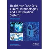 Healthcare Code Sets Clinical Terminologies and Classification