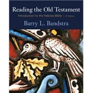 Reading the Old Testament : Introduction to the Hebrew Bible