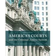 America's Courts and the Criminal Justice System, 12th Edition