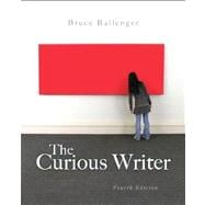 Curious Writer, The, with  WritingLab with eText -- Access Card Package