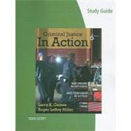 Study Guide for Gaines/Miller�s Criminal Justice in Action
