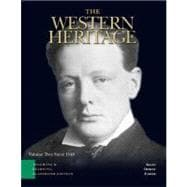 Western Heritage, The: Teaching and Learning Classroom Edition, Volume 2 (Chapters 13-30)