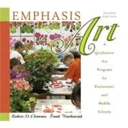 Emphasis Art: A Qualitative Art Program for Elementary and Middle Schools (with MyEducationLab)