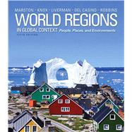World Regions in Global Context Peoples, Places, and Environments