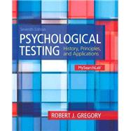 Psychological Testing History, Principles and Applications Plus MySearchLab with eText -- Access Card Package