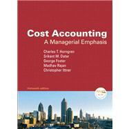 Cost Accounting : A Managerial Emphasis Value Package (includes Introduction to Financial Accounting)