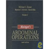 Maingot's Abdominal Operations, Vols. I and II