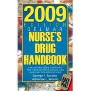 2009 Edition Delmar�s Nurse�s Drug Handbook