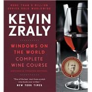 Kevin Zraly Windows on the World Complete Wine Course Revised and Expanded Edition