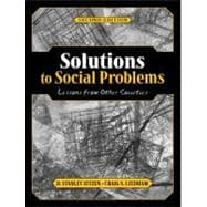 Solutions to Social Problems: Lessons from Other Societies