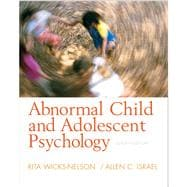 Abnormal Child And Adolescent Psychology- (Value Pack w/MySearchLab)