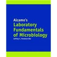 Alcamo's Laboratory Fundamentals of Microbiology, Tenth Edition