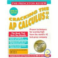 Cracking the A. P. Calculus : 1998-99 Edition