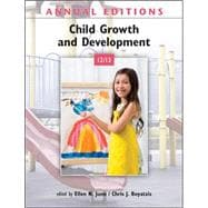 Annual Editions: Child Growth and Development 12/13