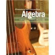 Elementary and Intermediate Algebra Functions & Authentic Applications