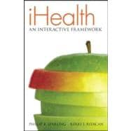 MP iHealth (text and Connect Plus) An Interactive Framework