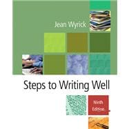Steps to Writing Well (with InfoTrac)