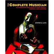 The Complete Musician; An Integrated Approach to Tonal Theory, Analysis, and Listening