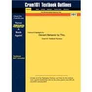 Outlines and Highlights for Deviant Behavior by Thio, Isbn : 0205512585