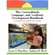 The Crosscultural, Language, and Academic Development Handbook A Complete K-12 Reference Guide (with MyEducationLab)