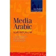 Media Arabic A Coursebook for Reading Arabic News