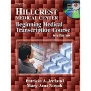 Hillcrest Medical Center Beginning Medical Transcription Course