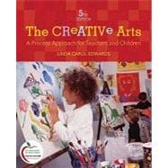 The Creative Arts A Process Approach for Teachers and Children (with MyEducationLab)