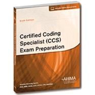 Certified Coding Specialist (CCS) Exam Preparation
