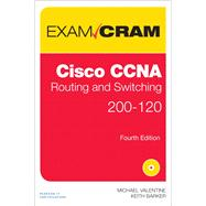 Cisco CCNA Routing and Switching 200-120 Exam Cram