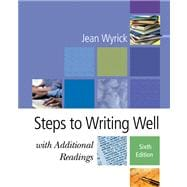 Steps to Writing Well with Additional Readings (with InfoTrac)