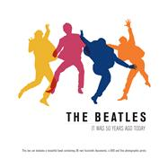 The Beatles It Was 50 Years Ago Today